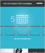 5 Hurdles Blocking Social Worker Productivity